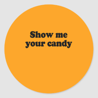 SHOW ME YOUR CANDY - Halloween -.png Stickers