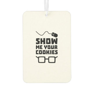 Show me your Cookies Geek Zb975 Car Air Freshener