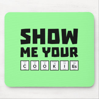 Show me your cookies nerd Zh454 Mouse Pad