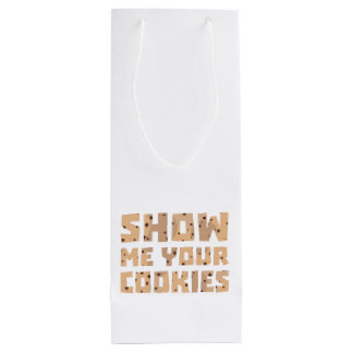 Show me your Cookies Z52z4 Wine Gift Bag