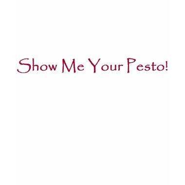Show Me Your Pesto!