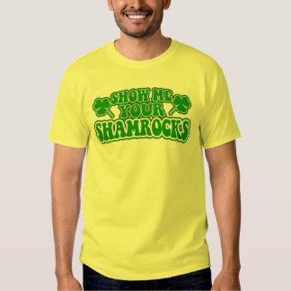 Show Me Your Shamrocks T-shirt