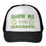 Show Me Your Shamrocks Trucker Hats