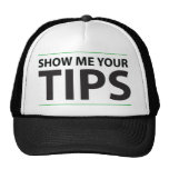 Show me your tips mesh hats