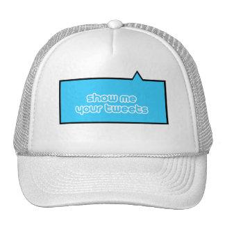 show me your tweets trucker hat