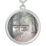 Show me Your ways O Lord; Round Pendant Necklace