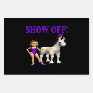 Show Off Lawn Sign