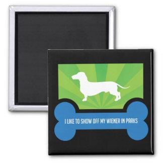 Show off my Weiner Dog Dachshund Magnet