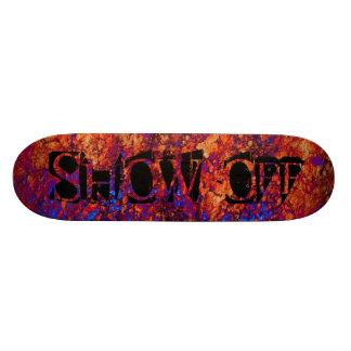Show-Off Skateboard