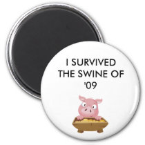 SHOW THEM YOU SURVIVED!! MAGNET