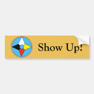 Show Up! Shield Bumper Sticker