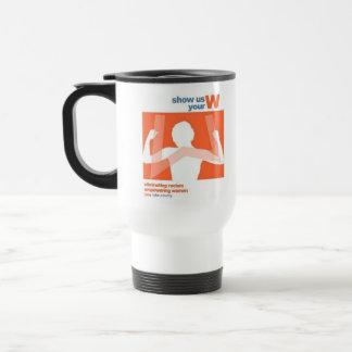 Show Us Your W Travel Mug