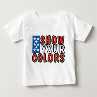 Show Your Colors Baby T-Shirt