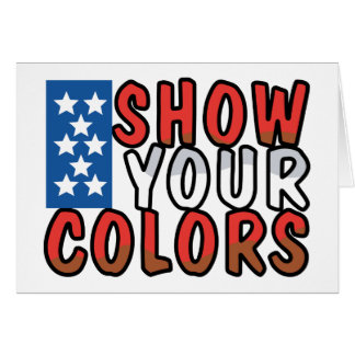 Show Your Colors Card