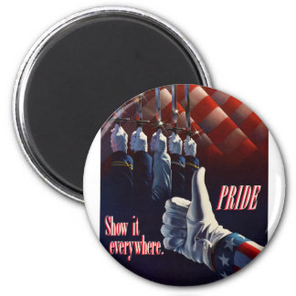 SHOW YOUR PRIDE IN OUR MILITARY 2 INCH ROUND MAGNET