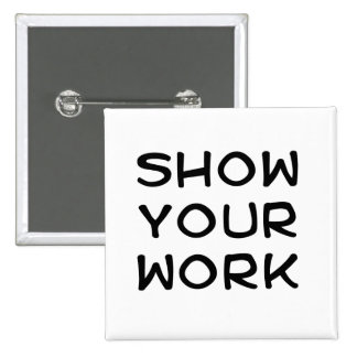 Show Your Work Buttons