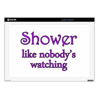 Shower Like Nobody's Watching Funny Parody Laptop Decal