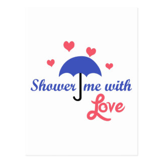 SHOWER ME WITH LOVE POSTCARDS