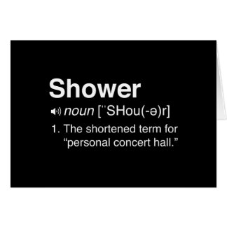 Shower...The Shortened Term Card