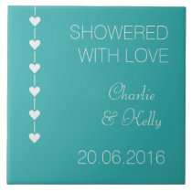 SHOWERED WITH LOVE custom text & color tiles