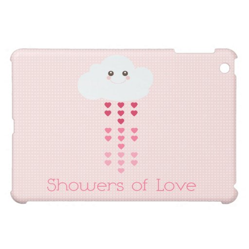 Showers of Love Case For The iPad Mini