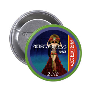Showgirls for Romney 2012 Button