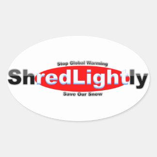 shred lightly oval sticker