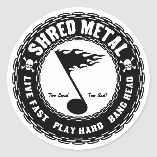Shred Metal Classic Round Sticker