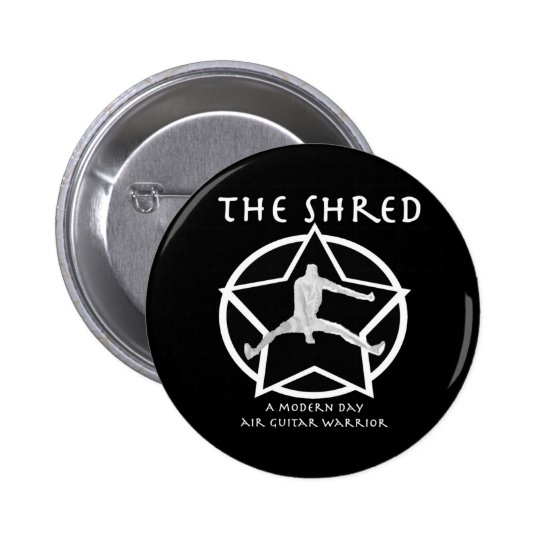 Shred Pinback Button