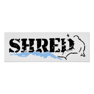 shred posters