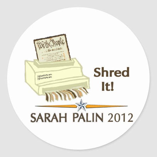 Shred the Constitution Classic Round Sticker