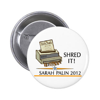 Shred the constitution pinback button