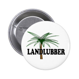 Shredders Landlubber Button