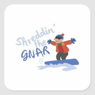 Shreddin el Gnar Pegatina Cuadrada