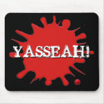 Shreds: Official YASSEAH Mousepad!