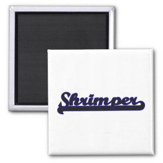 Shrimper Classic Job Design 2 Inch Square Magnet