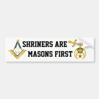 Shriners Are Masons First Bumper Sticker