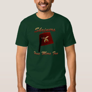 Shriners Have More Fun Shirt