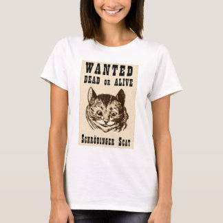 Shrodinger's cat wanted poster T-Shirt
