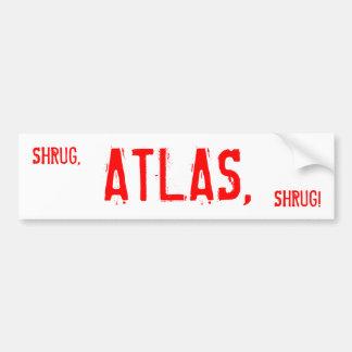 SHRUG, ATLAS, SHRUG! BUMPER STICKER