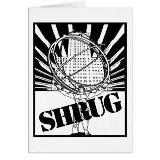 SHRUG Inspired by the Novel Atlas Shrugged Card