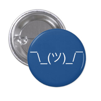 Shruggie Emoticon Pinback Button