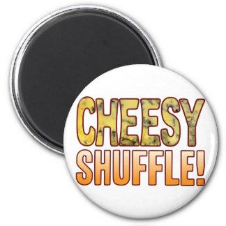 Shuffle Blue Cheesy Magnet