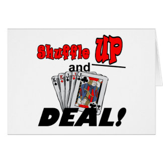 Shuffle up and Deal! T-shirts and Gifts Card