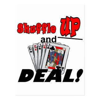 Shuffle Up and Deal T-shirts and Gifts Postcard