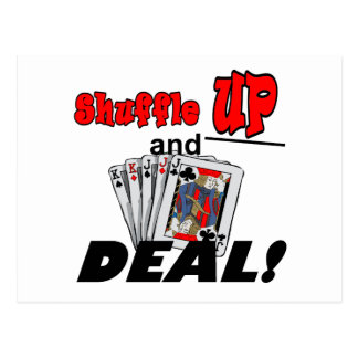 Shuffle up and Deal! T-shirts and Gifts Postcard