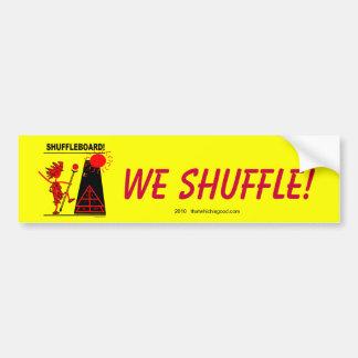 Shuffleboard! Car Bumper Sticker