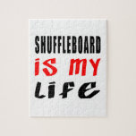 Shuffleboard is my life puzzle