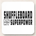 Shuffleboard is my superpower beverage coaster
