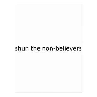 Shun the non-believers postcard